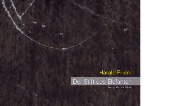 Vorderseite Katalog Harald Priem. Der Stift des Elefanten